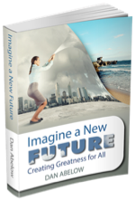 Imagine a New Future: Create Greatness for All