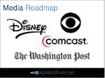 "Media 2025 Roadmap:  Lead the world by become its ""content gateway"" to Universal Success and Prosperity"